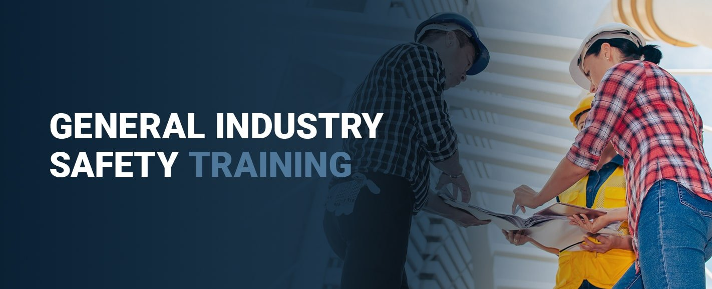 General Industry Safety Training
