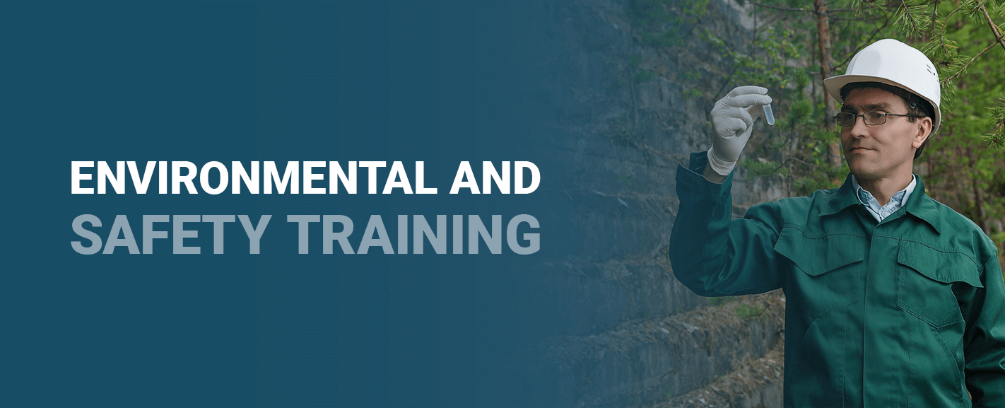 Environmental and Safety Training